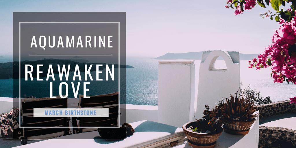 Aquamarine: Reawaken Love